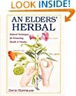An Elders' Herbal: Natural Techniques for Health and Vitality (Healing Arts Press)