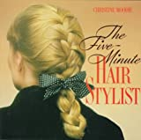 The Five Minute Hair Stylist (0517582244) by Christine Moodie