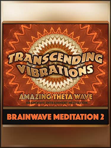 Amazing Theta Wave (Brainwave Meditation 2)