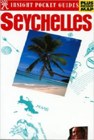 Insight Pocket Guide Seychelles (Insight Pocket Guides Seychelles)