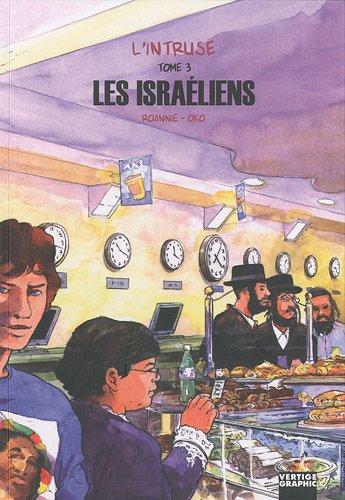 L'intruse (3) : Les Israéliens