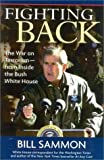 img - for Fighting Back: The War on Terrorism - From Inside the Bush White House by Bill Sammon (2003-08-18) book / textbook / text book