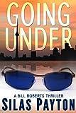 Going Under: A Bill Roberts Thriller
