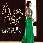 The Dress Thief | Natalie Meg Evans