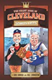 The Great Book of Cleveland Sports Lists (Great Book of Sports Lists)