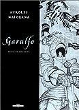 echange, troc  - Garulfo, tome 5 : Preux et prouesses (édition de luxe, noir et blanc)