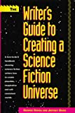The Writers Guide to Creating a Science Fiction Universe