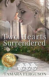 Two Hearts Surrendered by Tamara Ferguson ebook deal