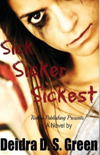 Sick, Sicker, Sickest (The Chloe Daniels Mysteries)