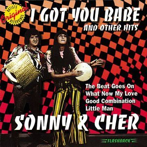 Sonny Cher The Beat Goes On Love Dont Come