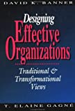 img - for Designing Effective Organizations: Traditional and Transformational Views book / textbook / text book