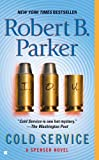 Cold Service: A Spenser Novel (0425204286) by Parker, Robert B.
