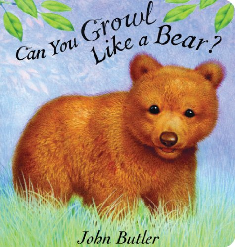Can You Growl Like a Bear? PDF