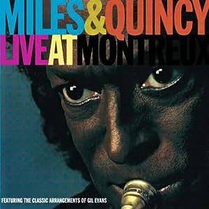 Miles Davis & Quincy Jones Live At Montreux