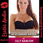The Younger Woman and the Older Couple: Me, My Husband, and Elsa | Lilly Barlow
