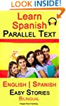 Learn Spanish - Parallel Text - Easy...