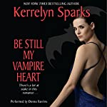 Be Still My Vampire Heart: Love at Stake, Book 3 | Kerrelyn Sparks
