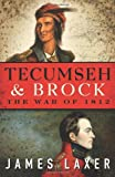 img - for Tecumseh and Brock: The War of 1812 book / textbook / text book