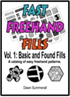 Fast Freehand Fills - Vol. 1 Basic and Found Fills (English Edition)