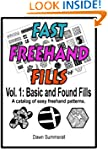 Fast Freehand Fills - Vol. 1 Basic an...