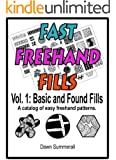 Fast Freehand Fills - Vol. 1 Basic and Found Fills