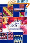 The Embroidery Stitch Bible: Over 200...