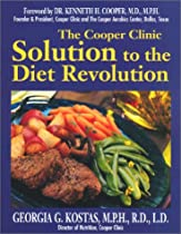 The Cooper Clinic Solution to the Diet Revolution