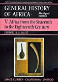 UNESCO General History of Africa, Vol. V, Abridged Edition: Africa from the Sixteenth to the Eighteenth Century