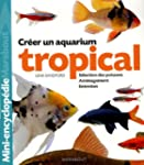 Aquarium tropical : De l'am�nagement...