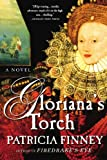 Gloriana's Torch: A Novel (0312312865) by Finney, Patricia