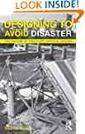 Designing To Avoid Disaster: The Natu...