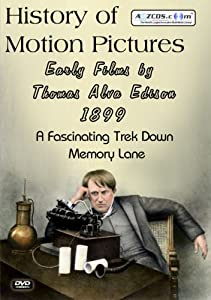 History of Motion Pictures - Early Films by Thomas Alva Edison 1899 DVD