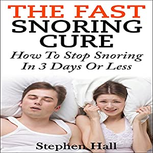 Fast Snoring Cure Audiobook