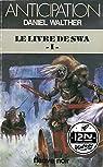 Le livre de Swa, tome 1 par Walther