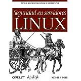 Seguridad en servidores Linux (Anaya Multimedia/O'Reilly)