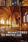 Monast�res du Moyen Age autour de Paris par Gallet