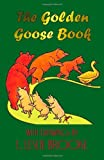 img - for The Golden Goose Book (in colour) book / textbook / text book