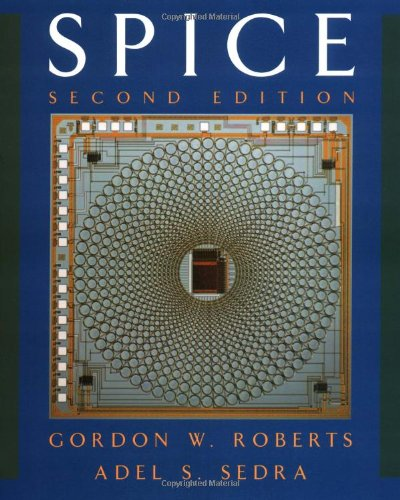 SPICE (Oxford Series in Electrical and Computer Engineering)