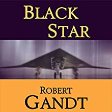 Black Star (       UNABRIDGED) by Robert Gandt Narrated by Thomas Block