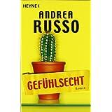 "Gef�hlsecht: Romanvon ""Andrea Russo"""