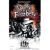 Skully Fourbery (Skully Fourbery #1)by Derek Landy