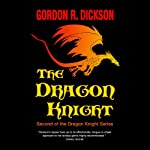 The Dragon Knight | Gordon R. Dickson