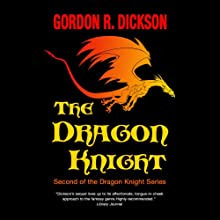 The Dragon Knight (       UNABRIDGED) by Gordon R. Dickson Narrated by Paul Boehmer