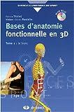 Bases d'anatomie fonctionnelle en 3D : Tome 1, Le tronc (1DVD)