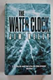 The Water Clock Jim Kelly