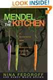 Mendel in the Kitchen:: A Scientist's View of Genetically Modified Food