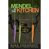 Mendel in the Kitchenby Fedoroff
