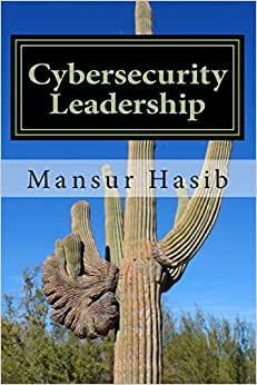 Cybersecurity Leadership: Powering The Modern Organization (Color Edition)