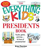 The Everything Kids Presidents Book: Puzzles, Games and Trivia - for Hours of Presidential Fun (black and white)