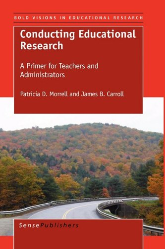 Conducting Educational Research: A Primer for Teachers...